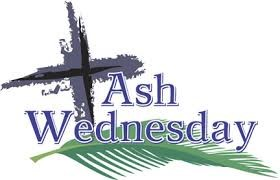 ASH WEDNESDAY - MARCH 1, 2017